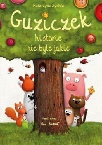 Okładka książki Guziczek. Historie nie byle jakie