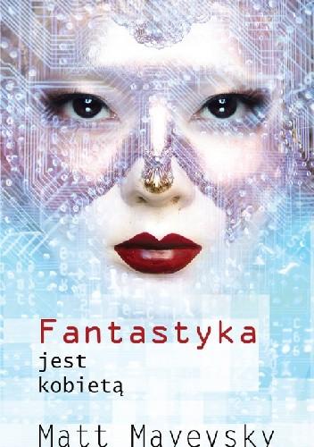 Okładka książki Fantastyka jest kobietą