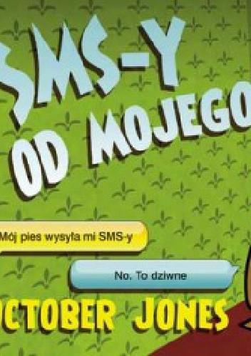 Okładka książki SMS-y od mojego psa
