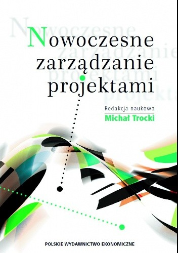 Okładka książki Nowoczesne zarządzanie projektami