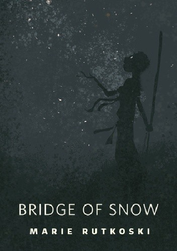 Okładka książki Bridge of Snow