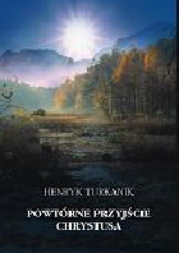 Okładka książki Powtórne przyjście Chrystusa