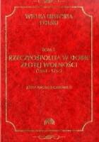 Rzeczpospolita w dobie złotej wolności (1648-1763)