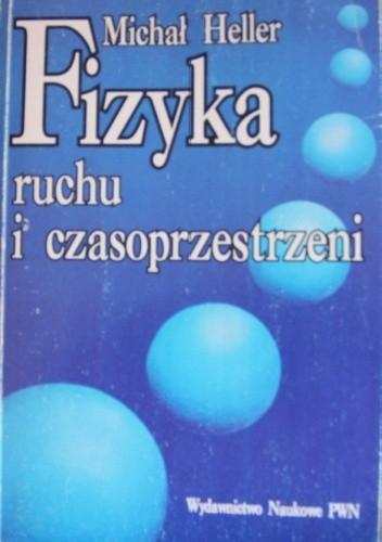 Okładka książki Fizyka ruchu i czasoprzestrzeni