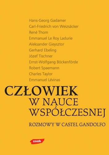 Okładka książki Człowiek w nauce współczesnej. Rozmowy w Castel Gandolfo