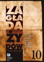 Zagłada Żydów. Studia i Materiały nr 10, R. 2014, t. I-II