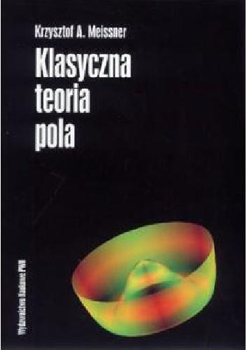 Okładka książki Klasyczna teoria pola