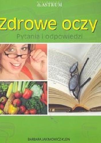 Okładka książki Zdrowe oczy. Pytania i odpowiedzi