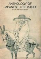 Anthology of Japanese Literature: To the Nineteenth Century