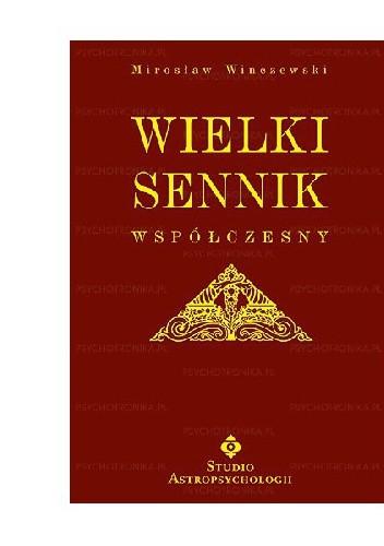 Wielki Sennik Współczesny Mirosław Winczewski 241376