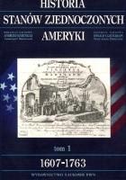 Historia Stanów Zjednoczonych Ameryki. 1607-1763