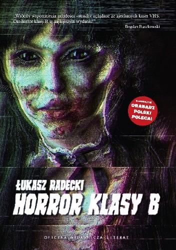 Okładka książki Horror klasy B