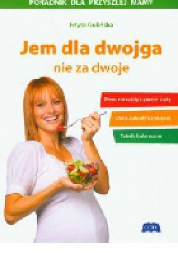 Okładka książki Jem dla dwojga nie za dwoje