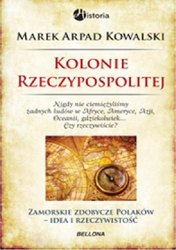 Okładka książki Kolonie Rzeczypospolitej