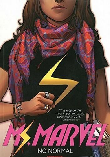 Okładka książki Ms. Marvel Vol. 1: No Normal