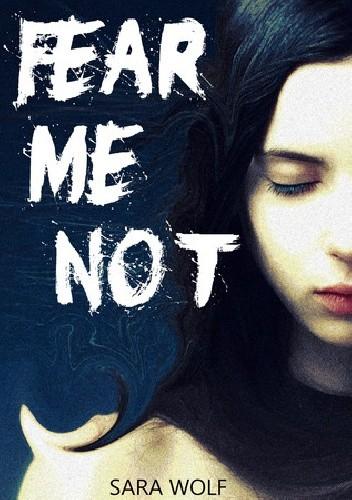 Okładka książki Fear me not