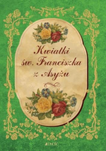 Okładka książki Kwiatki św. Franciszka z Asyżu