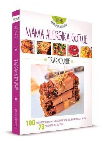 Okładka książki Mama alergika gotuje. Tradycyjnie
