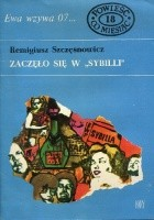 """Zaczęło się w """"Sybilli"""""""