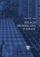Relacja historyczna o Polsce