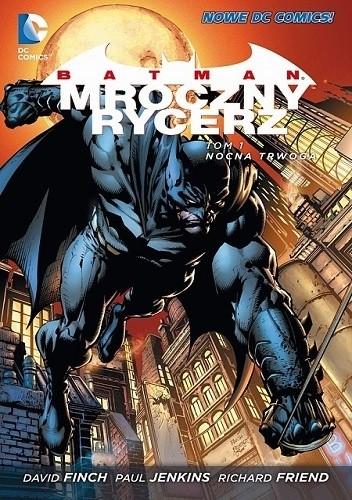 Okładka książki Batman - Mroczny Rycerz: Nocna trwoga