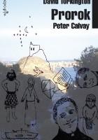 Peter Calvay. Prorok