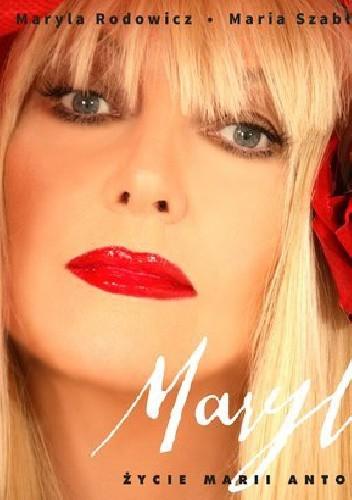 Okładka książki Maryla. Życie Marii Antoniny