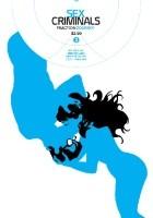 Sex Criminals #3: My Sexual Errors and Misfortunes 2001-Present
