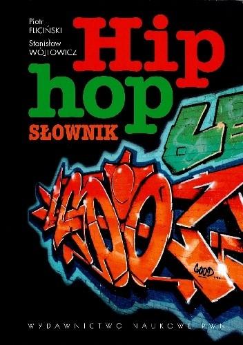 Okładka książki Hip hop. Słownik