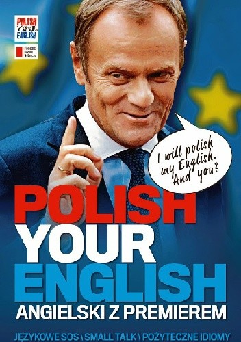Okładka książki Polish Your English. Angielski z premierem