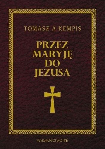 Okładka książki Przez Maryję do Jezusa