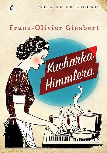 Okładka książki Kucharka Himmlera
