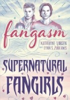 Fangasm. Supernatural Fangirls