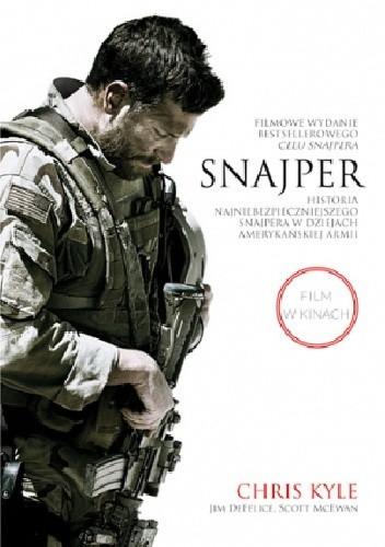Okładka książki Snajper. Historia najniebezpieczniejszego snajpera w dziejach armii amerykańskiej
