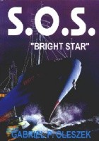 """S.O.S. """"Bright Star"""""""