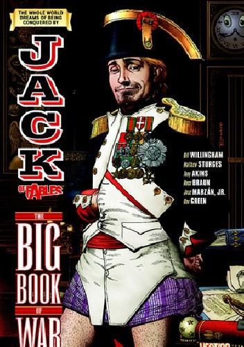 Okładka książki Jack of Fables, Vol. 6: The Big Book of War