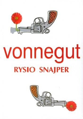 Rysio Snajper - Kurt Vonnegut