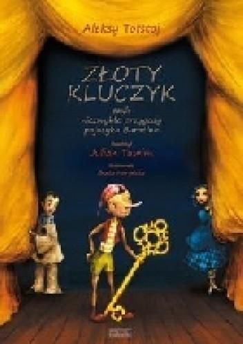 Okładka książki Złoty kluczyk czyli Niezwykłe przygody pajacyka Buratino