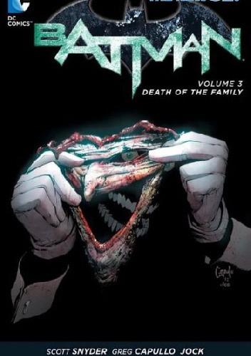 Okładka książki Batman Vol. 3: Death of Family