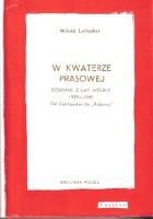 """W kwaterze prasowej. Dziennik z lat wojny 1939-1945. Od Coëtquidan do """"Rubensa"""""""