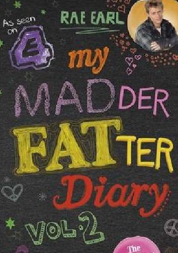 Okładka książki My MADder FATter Diary vol. 2