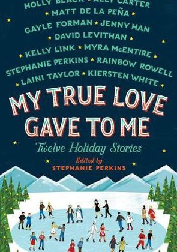Okładka książki My True Love Gave To Me