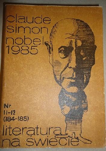 Okładka książki Literatura na świecie: Claude Simon, Nr 11-12 1986