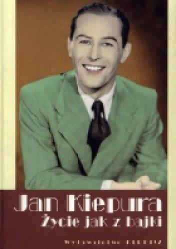 Okładka książki Jan Kiepura. Życie jak z bajki