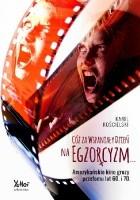 Cóż za wspaniały dzień na egzorcyzm... Amerykańskie kino grozy przełomu lat 60. i 70.