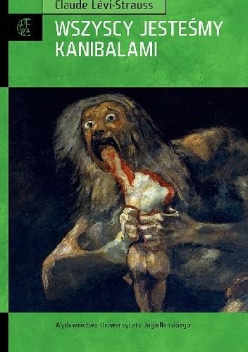 Okładka książki Wszyscy jesteśmy kanibalami