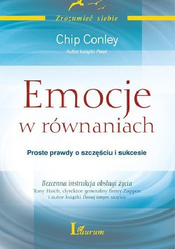Okładka książki Emocje w równaniach. Proste prawdy o szczęściu i sukcesie