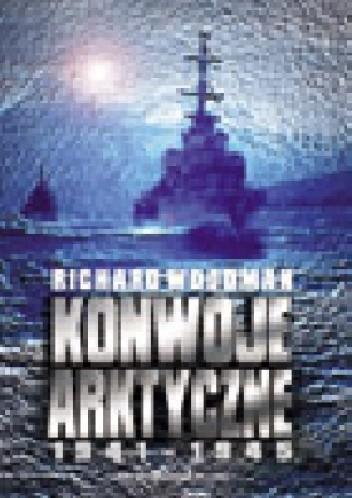 Okładka książki Konwoje arktyczne 1941-1945