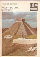Architektura Meksyku