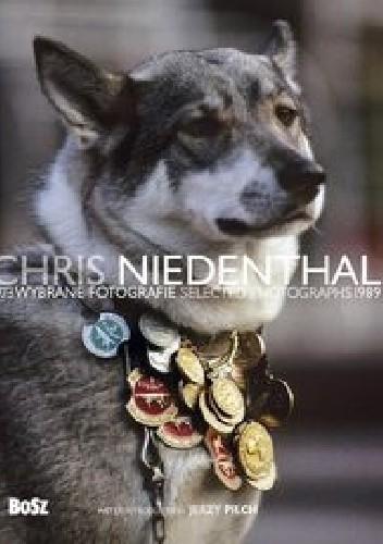 Okładka książki Chris Niedenthal. Wybrane fotografie 1973–1989